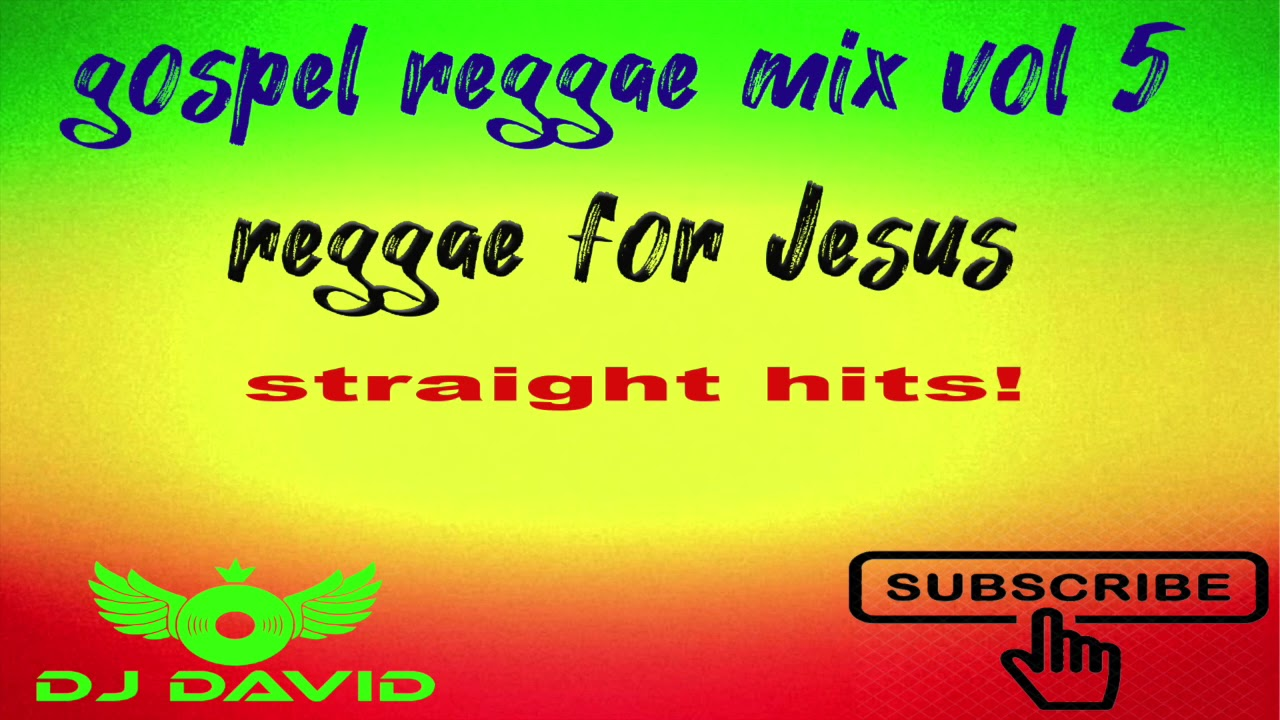 gospel reggae mix vol 5/gospel songs 2019/reggae hits/mix by dj David