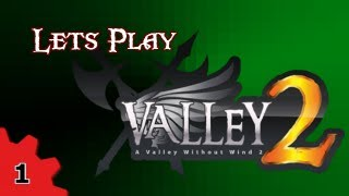Meroka Plays A Valley Without Wind 2 (Beta) #1 - Starting Out!