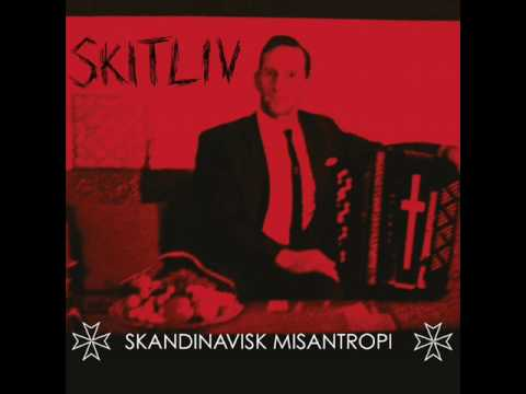 Skitliv - Skandinavisk Misantropi - Full Album (2009)