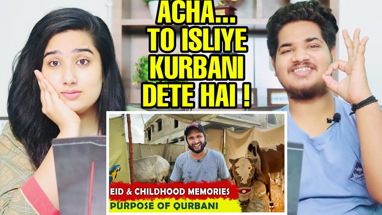 Indian Reaction On EID With Shahid & childhood memories | purpose of qurbani