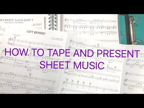 How to Tape & Present Sheet Music for Auditions
