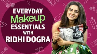 Ridhi Dogra: What's in my makeup bag | Pinkvilla | Fashion | Bollywood