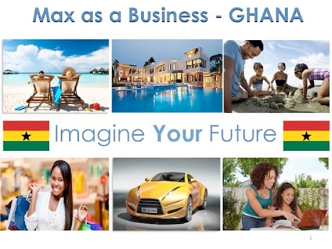 Max Ghana Opportunity May 2017