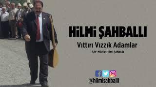 Hilmi Sahballi    Vittiri Vizzik Adamlar   YENi  REMiX VERSiYON     2019    Resimi