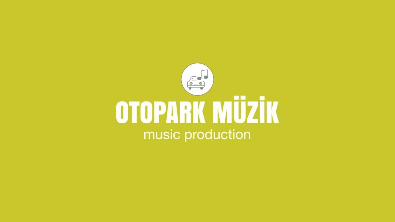 Otopark Müzik - ShowReel