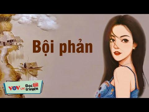Bội phản - Yêu sai duyên và mến chẳng nhằm người   Đọc Truyện Đêm Khuya Đài Tiếng Nói Việt Nam