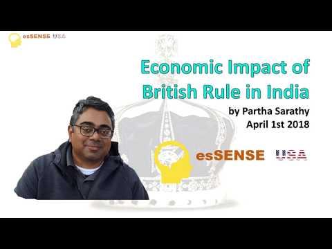 Economic Impact of British Rule in India - Partha Sarathy
