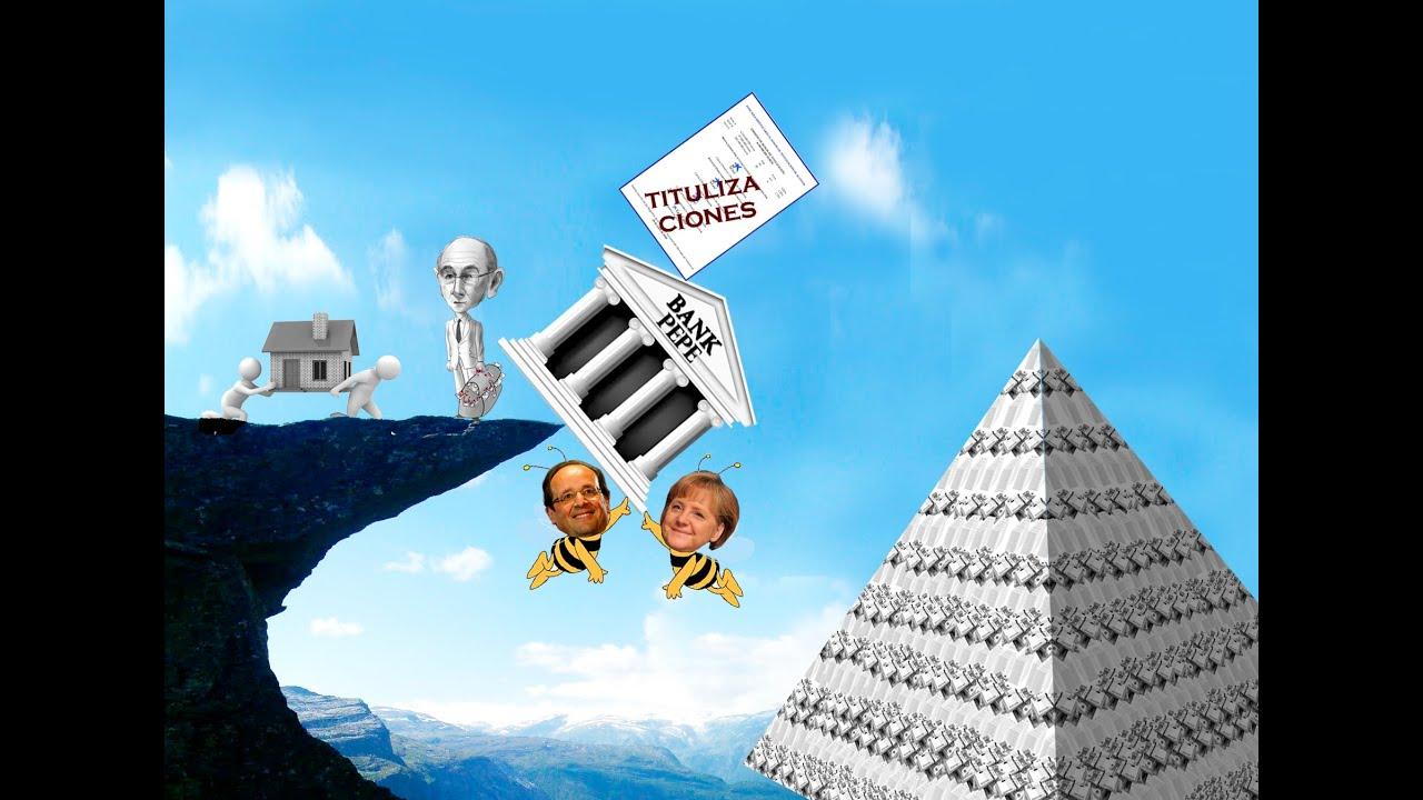 Las titulizaciones y la banca piramidal espa ola youtube for Clausula suelo bruselas