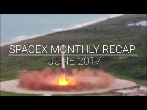 SpaceX Monthly Recap | June 2017