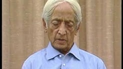 What does death mean to you?   J. Krishnamurti