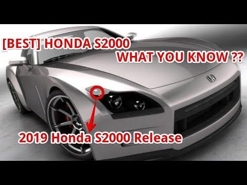 [BEST] 2019 Honda S2000 Release