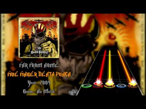 Five Finger Death Punch  Far From Home GH3+, PS & CH Custom Song