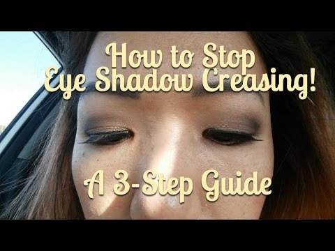 How To Prevent Eyeshadow From Creasing! A 3-Step Guide To Stop Creasing Eyeshadow