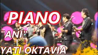 """PIANO"" ANI YATI OKTAVIA & RHOMA IRAMA"