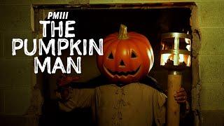 Pumpkin Man III: The Pumpkin Man | Short Film (2020)