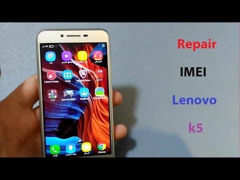 اصلاح ايمي لينوفو K5 بدون بوكس Repair IMEI Lenovo k5 Without Box