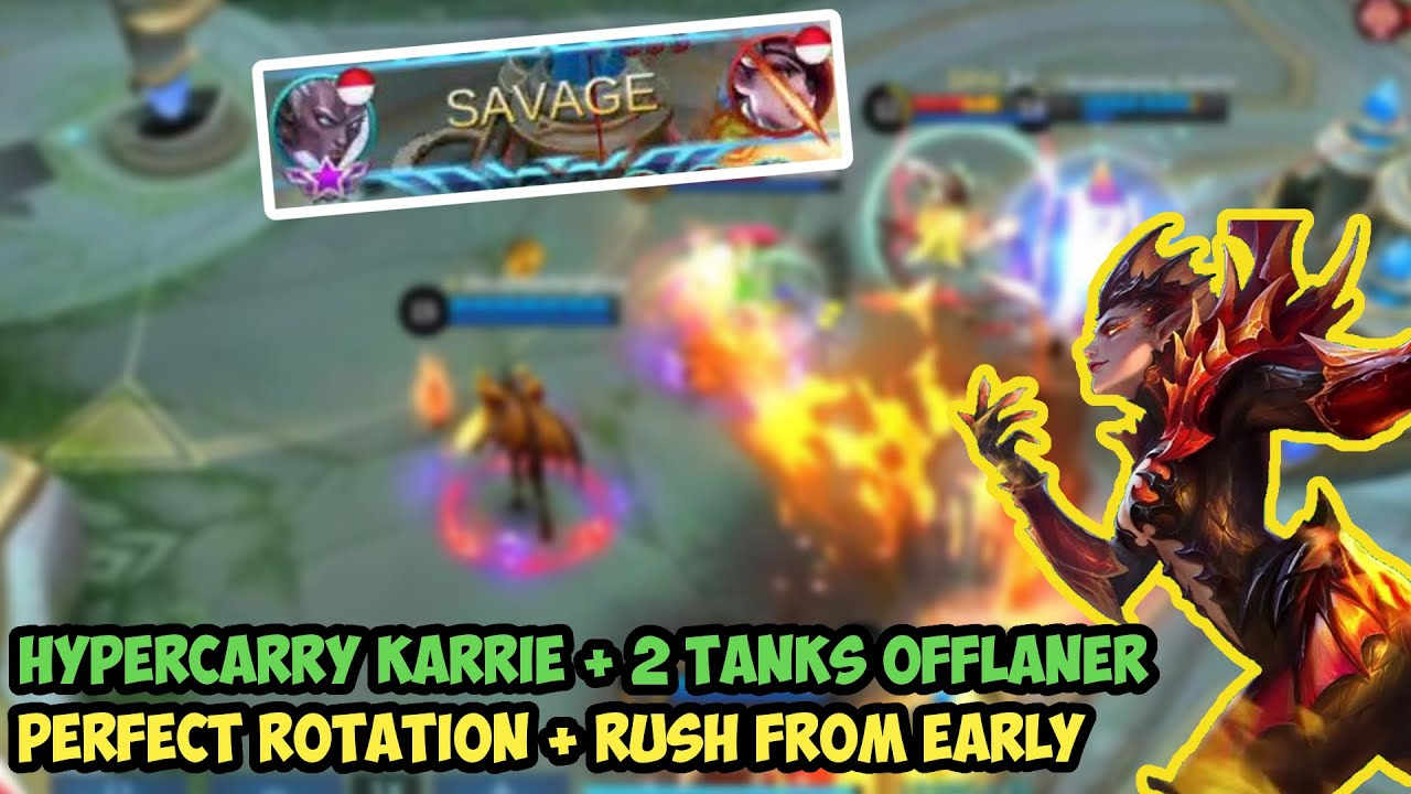 Savage!!! Hypercarry Karrie with 2 Tanks Offlaner + Support - Mobile Legends