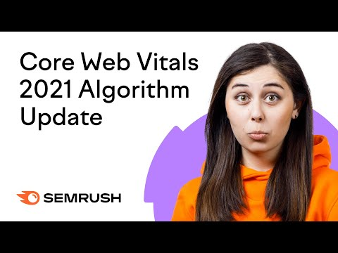 Core Web Vitals Google Update 2021: How To Not Mess Up