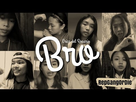 Bro by Erica del Rosario (musical.ly cover)