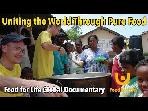 Uniting the World Through Pure Food - Food for Life Documentary