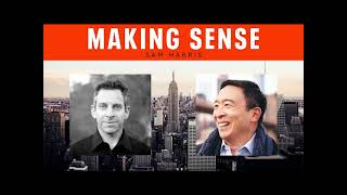 Sam Harris  A Conversation with Andrew Yang  Rebooting New York City Episode #236