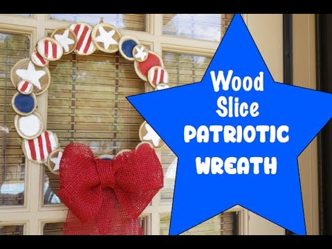 Wood Slice Patriotic Wreath