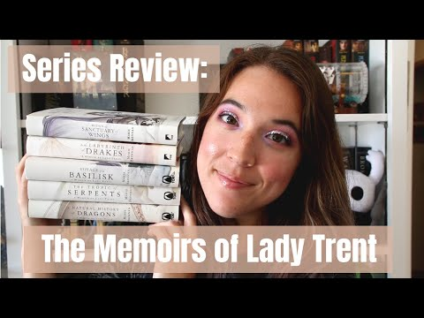 Series Review: The Memoirs Of Lady Trent/A Natural History of Dragons
