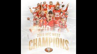 San Francisco 49ers 2019 Season - NFC WEST CHAMPS