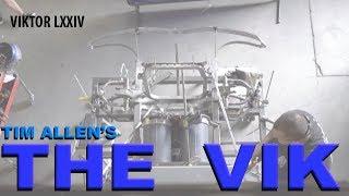 The Vik - A Tim Allen Build - (part Lxxiv)