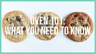 Oven 101: What you NEED to Know! | Baking Basics