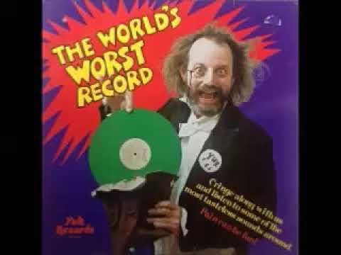 Various – The World's Worst Record : 60's 70's Ballad Rock Pop, Novelty Parody Psych Music ALBUM LP