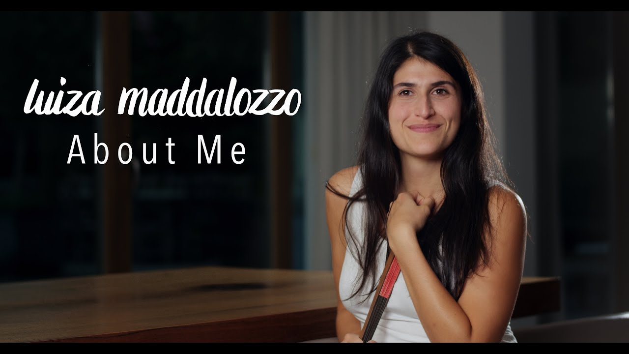 Luiza Maddalozzo - About Me   Über Mich