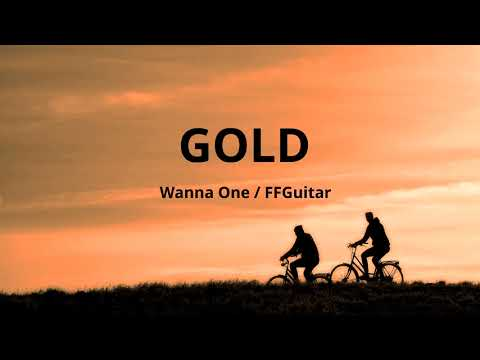 Wanna One (워너원) - GOLD Guitar Ver.