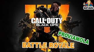 Call of Duty Black Ops 4 - Gameplay ITA -  Proviamo la Battle Royale e vinciamola [Blackout]