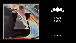 JUSTICE - LOVE S.O.S. (Official Audio)