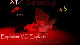 Exploiter Vs Exploiter! (Episodio 5 Xyz Roblox Exploiting)
