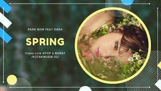 PARK BOM - 'SPRING' (Feat. SANDARA PARK) Easy Lyrics (SUB INDO)