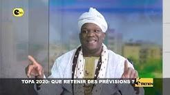 TOFA 2020 : QUE RETENIR DES PRÉVISIONS ☯ AVEC David Koffi AZA