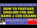 HOW TO PREPARE ENGLISH FOR COMPETITIVE EXAMS || BEST STRATEGY FOR SSC || BANK || HOW TO CRACK SSC