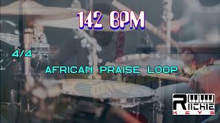 African Praise LOOP - 142 BPM || Practice Tool || LIVE use