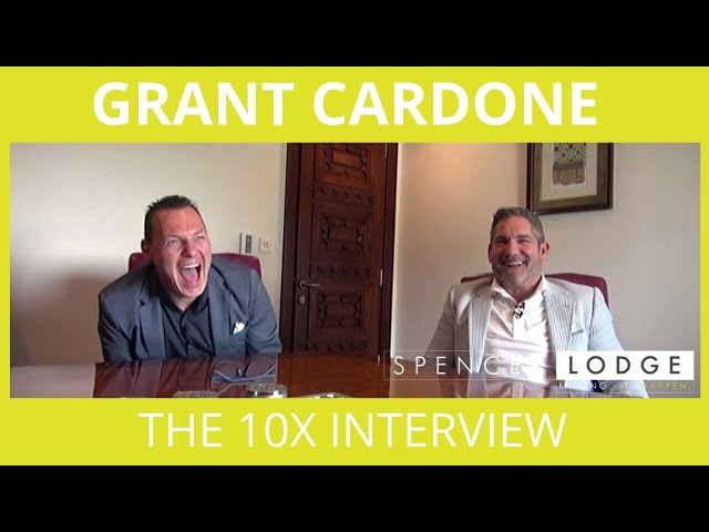 Dubai is 10X - Grant Cardone Interview on The Spencer Lodge Podcast