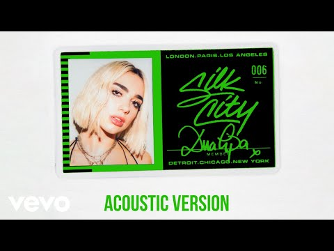 Silk City, Dua Lipa - Electricity (Acoustic - Official Audio) ft. Diplo, Mark Ronson