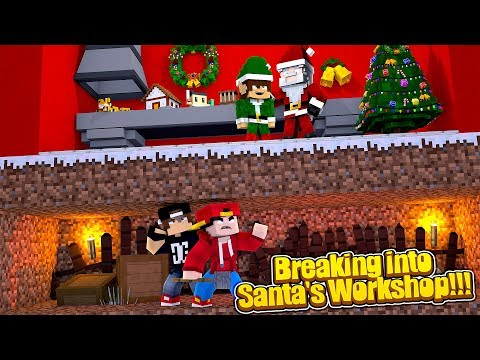 Minecraft Most Secure - BREAKING INTO SANTA'S WORKSHOP!!!