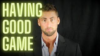 Having Good Game (Dating Advice For Men)
