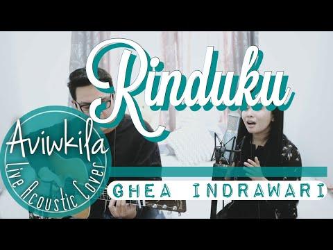 Ghea Indrawari - Rinduku (Live Acoustic Cover By Aviwkila)