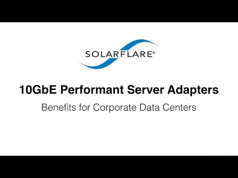 solarflare 10gbe proformant network adapters youtube