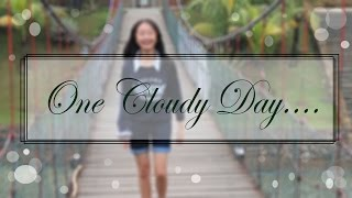 One Cloudy Day || Misyell Yo