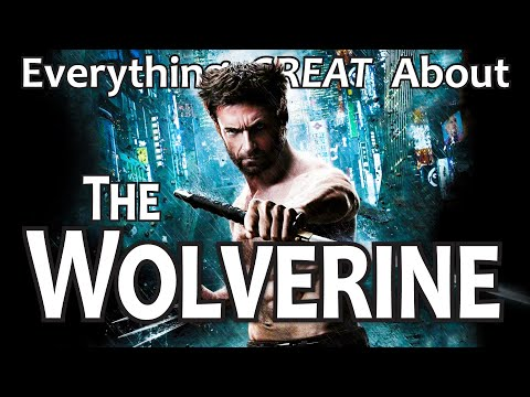 Everything GREAT About The Wolverine!