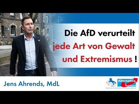 Die AfD verurteilt jede Art von Gewalt und Extremismus! Jens Ahrends, MdL (AfD)