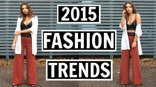 2015 fashion trends how to style runway trends